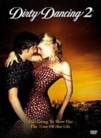 Dirty Dancing 2 [Reino Unido] [DVD]