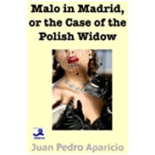 Malo in Madrid or the Case of the Polish Widow (Thriller Series) (English Edition)