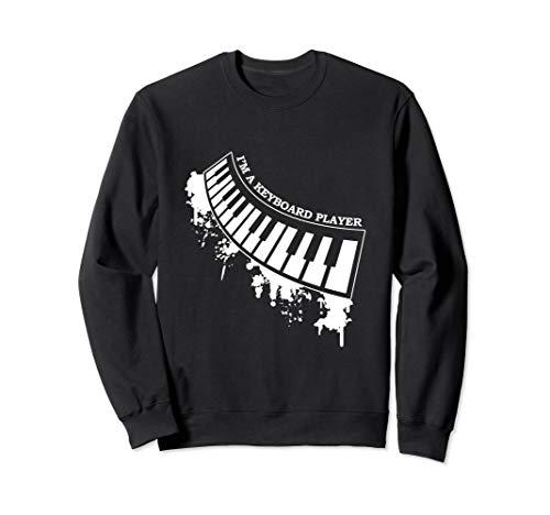 I\'m A Keyboard Player Musicians Keyboardist Sweatshirt