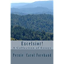 Excelsior!: A Collection of Essays (English Edition)
