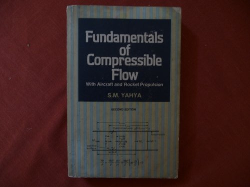 Pdf Book Fundamentals Of Compressible Flow With Aircraft And Rocket Propulsion Popular Online By Sm Yahya Estesabesterbag