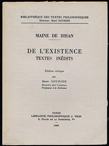 De l'existence (Textes inédits) - Introduction et édition critique de Henri Gouhier - Index des noms propres