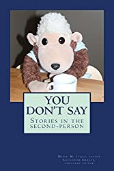 You Don't Say: stories in the second-person