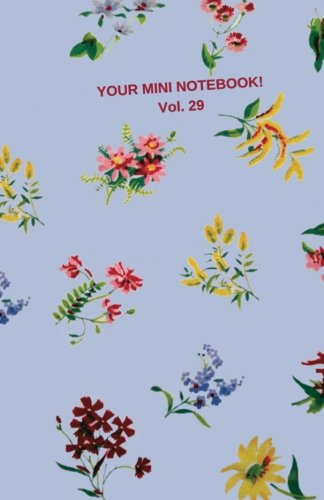 Your Mini Notebook! Vol. 29: Warm welcoming journal notebook with vintage print cover -
