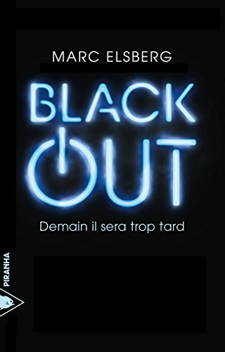 Black-out: Demain il sera trop tard