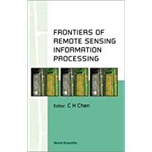 Frontiers of Remote Sensing Information Processing