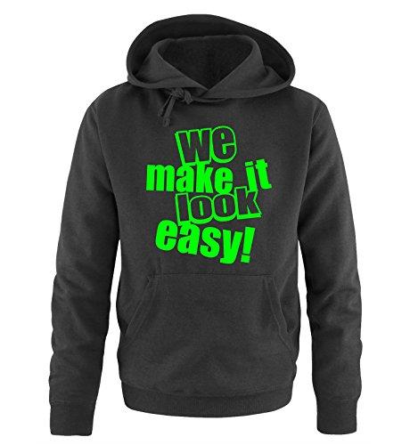 Comedy Shirts - WE MAKE IT LOOK EASY! - Uomo Hoodie cappuccio sweater - taglia S-XXL different colors nero / neon verde