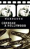 Corbeau à Hollywood