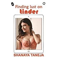Finding Lust on Tinder (Quickies)