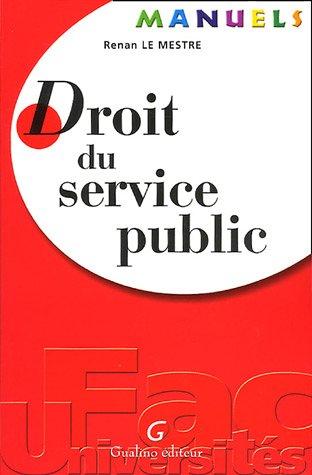 Droit du service public par Renan Le Mestre