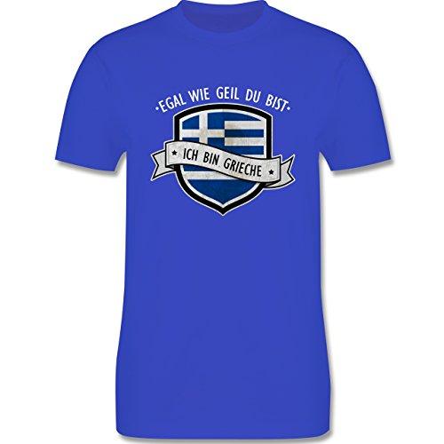 Shirtracer Länder - Egal wie Geil Du BIST - Ich Bin Grieche - Herren T-Shirt Rundhals Royalblau