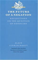 The Future of a Negation: Reflections on the Question of Genocide (Texts and Contexts)