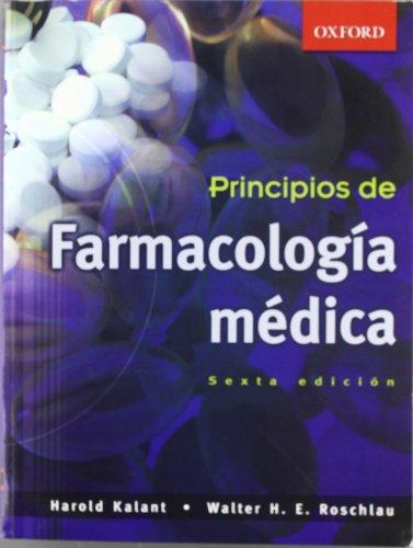 Principios de Farmacología Médica 6a. Edición por Harold Kalant