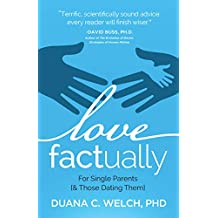 Love Factually for Single Parents: [& Those Dating Them]