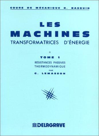 Résistances passives, thermodynamique par Georges Lemasson