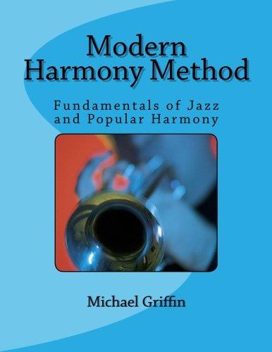 Modern Harmony Method: Fundamentals of Jazz and Popular Harmony