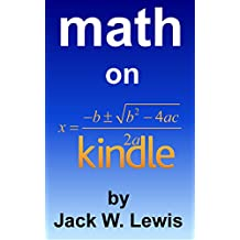 Math on Kindle: How to make equations and figures look good on any Kindle device or app (English Edition)