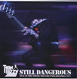 Still Dangerous: Live At The Tower Theatre Philadelphia 1977