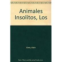 Los animales insolitos