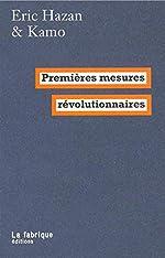 Premières mesures révolutionnaires de Éric Hazan
