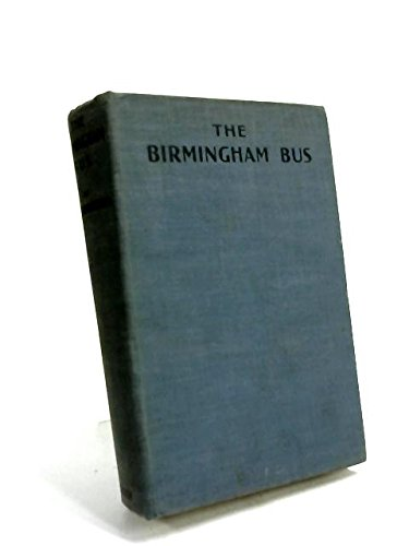 The Birmingham Bus, containing Spanish Gold, The Search Party, Lalage's Lovers and the Adventures of Dr Whitty