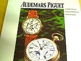 Audemars Piguet. Meisterwerke klassischer Uhrmacherkunst.