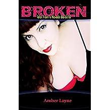 Broken: Tales from a Nevada Bordello (English Edition)