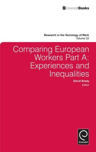 Comparing European Workers: Experiences and Inequalities: 22 (Research in the Sociology of Work)