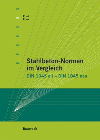Stahlbeton-Normen im Vergleich par Dieter Prinz