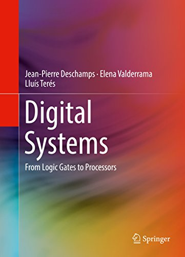 Digital Systems: From Logic Gates to Processors (English Edition ...