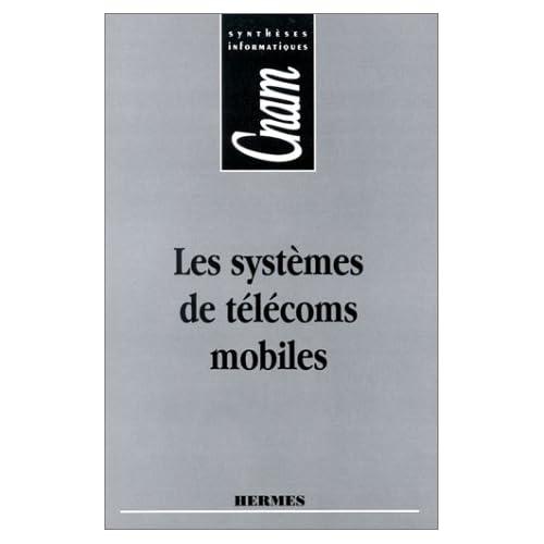 Les systèmes de télécoms mobiles