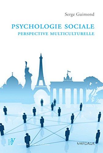 Psychologie sociale. Perspective multiculturelle