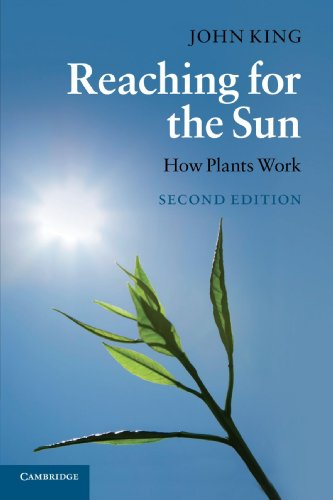 Reaching for the Sun, Second Edition: How Plants Work