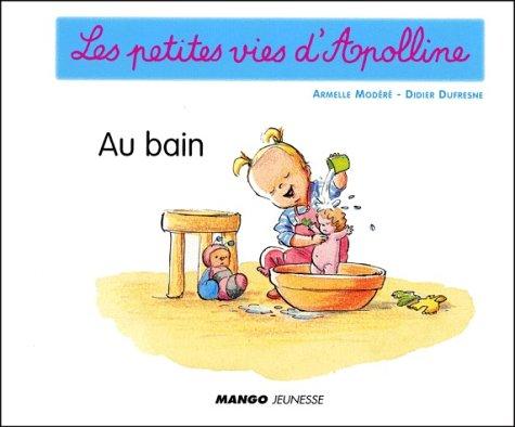 Au bain par Didier Dufresne, Armelle Modéré