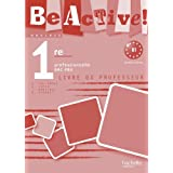 Be active! 1re Bac Pro - Livre professeur - Ed.2010