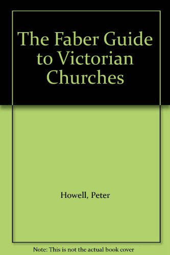 The Faber Guide to Victorian Churches