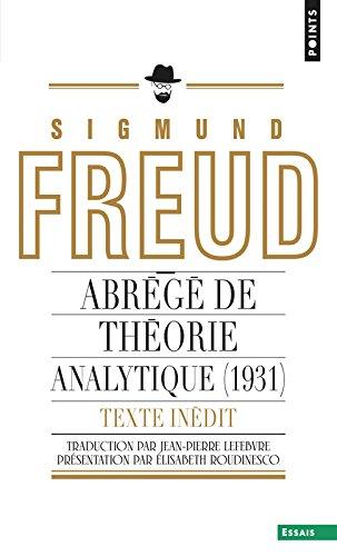 Abrégé de théorie analytique (1931) Texte inédit par Sigmund Freud