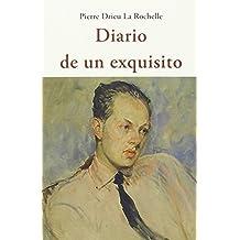 Diario De Un Exquisito (CENTELLAS)