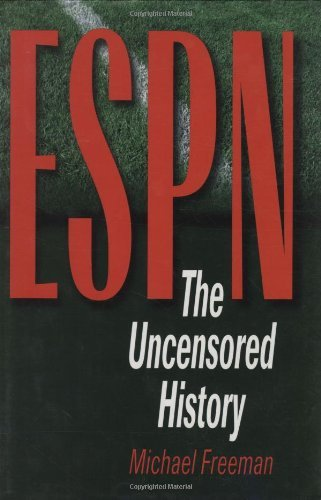 espn-the-uncensored-history-by-michael-freeman-2000-04-01