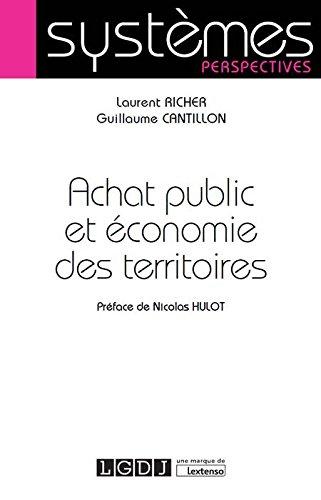 Achat public et économie des territoires par Laurent Richer