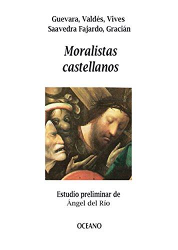 Moralistas castellanos (Biblioteca Universal) por Varios