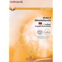 EBC*L MODUL 4 WIRTSCHAFTSRECHT AUSGABE DEUTSCHLAND: redmond's EBC*L Training