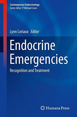 Endocrine Emergencies: Recognition and Treatment (Contemporary Endocrinology) (2013-12-05)