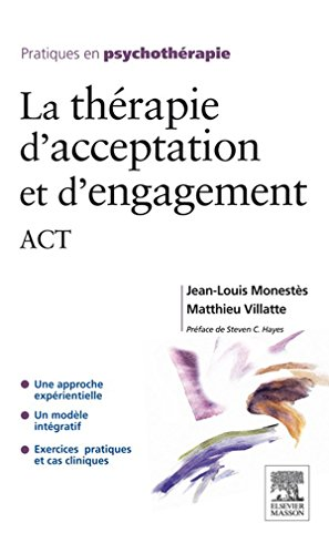 La thrapie d'acceptation et d'engagement: ACT