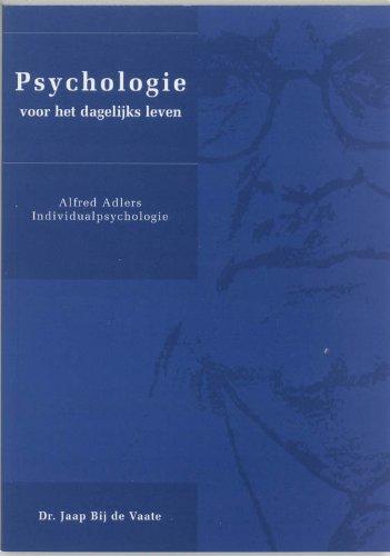 Psychologie voor het dagelijks leven: Alfred Adlers Individualpsychologie