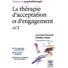 La thérapie d'acceptation et d'engagement: ACT