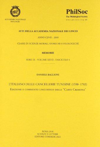 L'Italiano delle cancellerie tunisine (1590-1703)