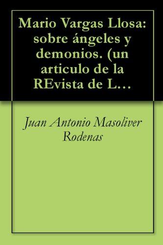Mario Vargas Llosa: sobre ángeles y demonios. (un articulo de la ...