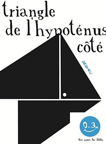 Triangle de l'hypoténus[e] côté