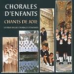 Chorales d'enfants : Chants de joie